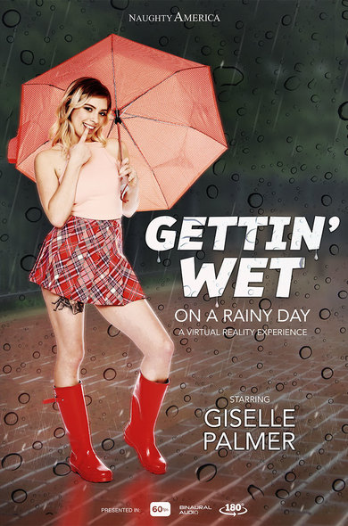 Giselle Palmer in GETTING WET on a Rainy Day VR Porn